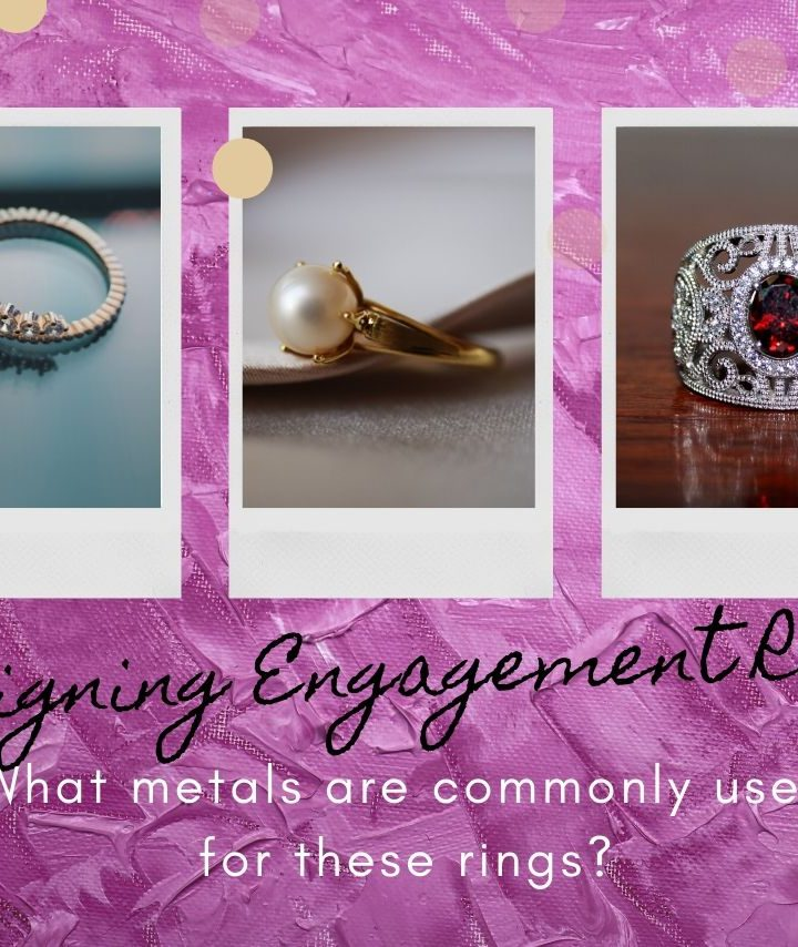 What Kinds of Metals Do They Use in Engagement Rings?